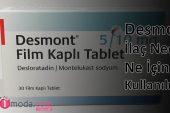 Desmont 5/10 mg İlaç Nedir, Ne İçin Kullanılır?