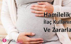Hamilelikte İlaç Kullanımı