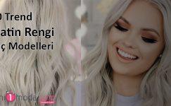 10 Trend Platin Rengi Saç Modelleri