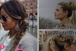 2019 At Kuyruğu Saç Modelleri