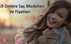 2019 Ombre Saç Modelleri Ve Fiyatları